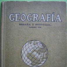 Libros antiguos: GEOGRAFÍA ESPAÑA Y PORTUGAL LIBRO III - JUAN PALAU VERA. Lote 199201922