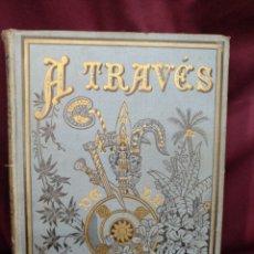Libros antiguos: A TRAVÉS DE LA INDIA, RAMÓN MOLINAS. Lote 199204485