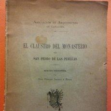 Libros antiguos: EL CLAUSTRO DEL MONASTERIO DE SAN PEDRO DE LAS PUELLAS. D. UBALDO IRANZO Y EIRAS. ASOCIACIÓN DE ARQU. Lote 200331846
