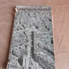 Libros antiguos: VALENCIA FACIL .2° EDICIÓN. ANTIGUA GUIA DE VALENCIA AÑO 1934 . PLANOS DESPLEGABLES. Lote 200353731