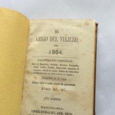 Libros antiguos: EL AMIGO DEL VIAJERO PARA 1864. BARCELONA -MAPAS DESPLEGABLES (2). Lote 200815955