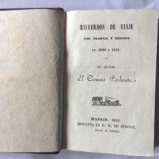 Libros antiguos: RECUERDOS DE VIAJE POR FRANCIA Y BÉLGICA EN 1840 Y 1841 -MADRID 1841. Lote 201121936