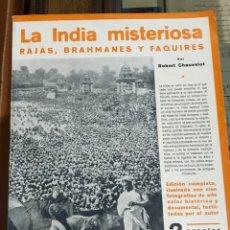 Libros antiguos: LA INDIA MISTERIOSA RAJAS BRAHMANES Y FAQUIRES. Lote 201285805