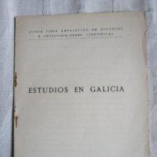 Libros antiguos: ESTUDIOS EN GALICIA. JUNTA DE AMPLIACION DE ESTUDIOS.LA COMISION IGNACIO BOLIVAR. JOSE CASARES GIL M. Lote 199097848