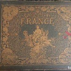 Libros antiguos: GRAND ATLAS DE LA FRANCE 1878 - PRECIOSA ENCUADERNACION CON DIBUJOS DORADOS , LEER DESCRIPCION. Lote 201368642