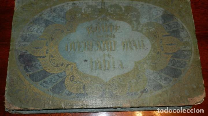 LIBRO THE ROUTE OF THE OVERLAND MAIL TO INDIA. FROM SOUTHAMPTON TO INDIA. CONTIENE 32 GRABADOS A TOD (Libros Antiguos, Raros y Curiosos - Geografía y Viajes)