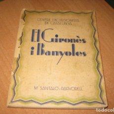 Livros antigos: EL GIRONES I BANYOLES. Lote 201683428