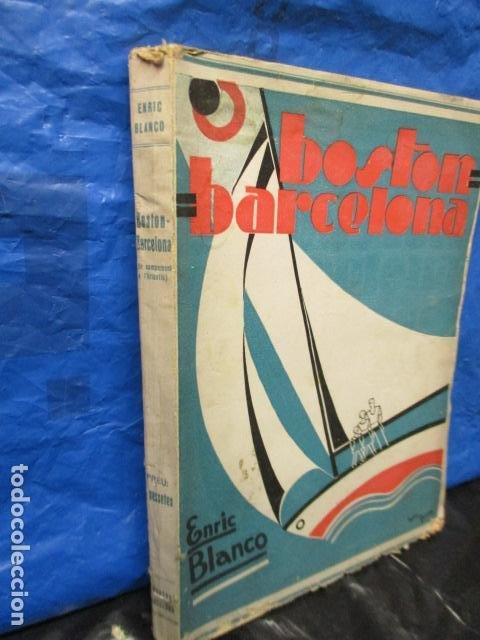 Libros antiguos: BOSTON BARCELONA. ENRIC BLANCO. SABADELL 1931. LIBRO DE VIAJES. CATALAN - Foto 2 - 202483576