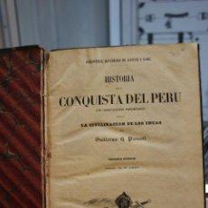 Libros antiguos: HISTORIA DE LA CONQUISTA DEL PERU, CIVILIZACION DE LOS INCAS POR GUILLERMO PRESCOTT. AÑO 1853.. Lote 203397555