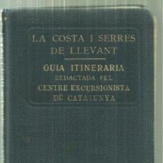 Livros antigos: 3960.- LA COSTA I SERRES DEL LLEVANT-GUIA DE RUTES PEL MARESME-C.E.C.-CONTE EL MAPA. Lote 204123133