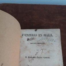 Libros antiguos: AVENTURA EN ITALIA VALENCIA 1957,PEREGRIN GARCIA CADENA. Lote 204152792