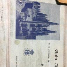 Libros antiguos: GUÍA ILUSTRADA DE LA PROVINCIA DE BURGOS 1930. Lote 204305515