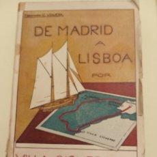 Libros antiguos: DE MADRID A LISBOA POR VILLACISNEROS 1933 FERNANDO G. VINUESA. Lote 204478062