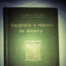 Libros antiguos: LIBRO ANTIGUO 1928,GEOGRAFIA E HISTORIA DE AMÉRICA, 2° EDICIÓN.. Lote 204730907
