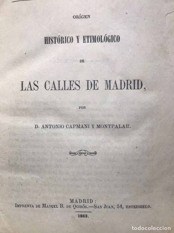 Libros antiguos: ORIGEN HISTÓRICO Y ETIMOLÓGICO DE LAS CALLES DE MADRID - D. ANTONIO CAPMANI Y MONTPALAU - 1863 - Foto 2 - 205136031