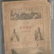 Libros antiguos: GUIA DE MADRID A.FERNANDEZ DE LOS RIOS 1876 MANUAL DEL MADRILEÑO Y DEL FORASTERO PRIMERA EDICIÓN. Lote 205435360