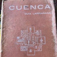 Libros antiguos: CUENCA GUÍA LARRAÑAGA 1929. Lote 205669655