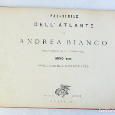 Libros antiguos: FACSÍMIL DELL'ATLANTE DI ANDREA BIANCO ANNO 1436-VENECIA 1879. Lote 205844466
