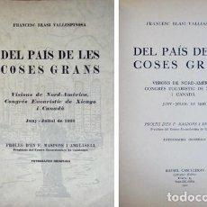 Libros antiguos: BLASI, FRANCESC. DEL PAIS DE LES COSES GRANS. VISIONS DE NORD-AMÉRICA. 1927.. Lote 205849765
