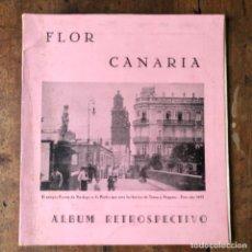 Libros antiguos: FLOR CANARIA. ÁLBUM RETROSPECTIVO DE CANARIAS. Lote 205856580