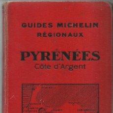 Libros antiguos: GUIA MICHELIN - PYRENEES A. 1932-1933 EN FRANCES. Lote 206147953