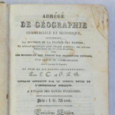 Libros antiguos: ABRÉGÉ DE GÉOGRAPHIE COMMERCIALE ET HISTORIQUE, 1839. Lote 206160805