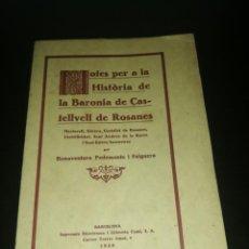 Livros antigos: NOTES PER LA HISTÒRIA DE LA BARONÍA DE CASTELLVELL DE ROSANES, BONAVENTURA PEDEMONTE FALGUERA. Lote 206291761