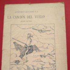Libros antiguos: LA CANCIÓN DEL VUELO PLUS ULTRA AUGURIO SALGADO 23*17. Lote 206485750