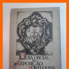 Libros antiguos: GUIA OFICIAL DA EXPOSIÇAO PORTUGUESA EM SEVILHA 1929. Lote 207031911