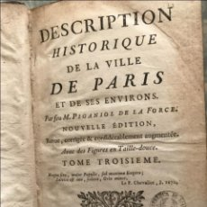 Libros antiguos: DESCRIPTION HISTORIQUE DE LA VILLE DE PARIS..., TOMO 3, 1765. PIGANIOL DE LA FORCE. GRABADOS. Lote 207091722