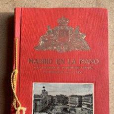 Libros antiguos: MADRID EN LA MANO Y PROVINCIA .GUIA ILUSTRADA CON INTERESANTE PUBLICIDAD . ALVAREZ 1925 .. Lote 207225096