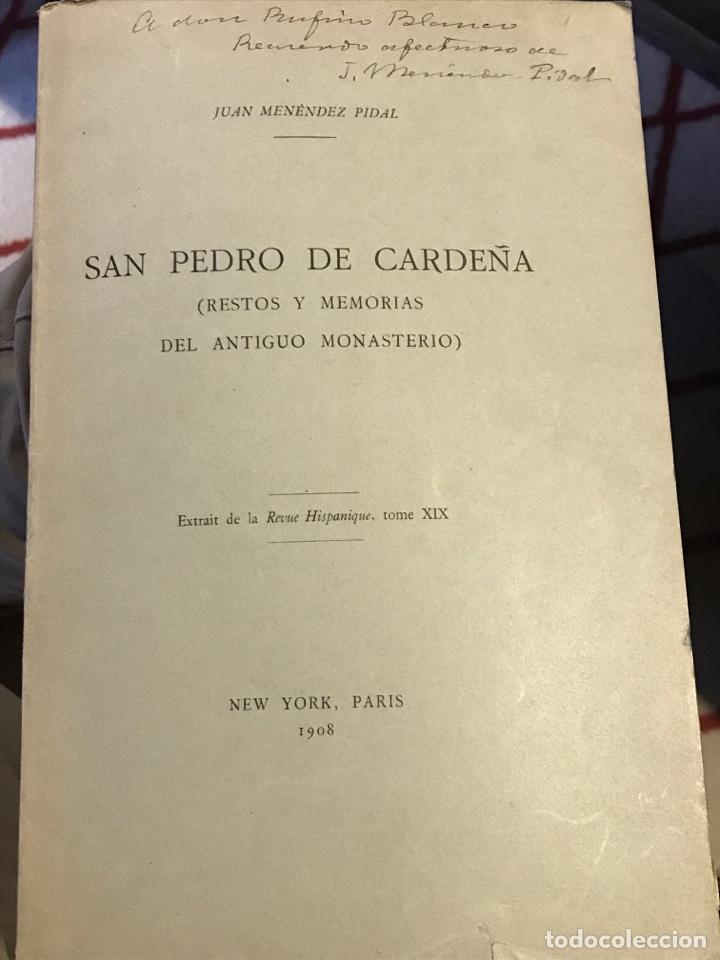 SAN PEDRO DE CARDEÑA POR JUAN MENÉNDEZ PIDAL RESTOS Y MEMORIAS DEL ANTIGUO MONASTERIO (Libros Antiguos, Raros y Curiosos - Geografía y Viajes)