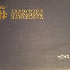 Libros antiguos: 1929 LIBRO EXPOSICIÓN INTERNACIONAL BARCELONA. Lote 207410302