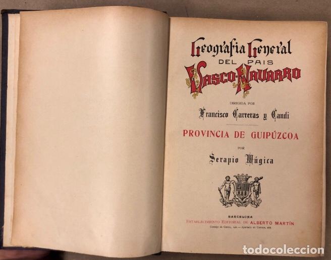Libros antiguos: GEOGRAFÍA GENERAL DEL PAÍS VASCO-NAVARRO. TOMO 1: PROVINCIA DE GUIPÚZCOA POR SERAPIO MÚGICA - Foto 3 - 208177726