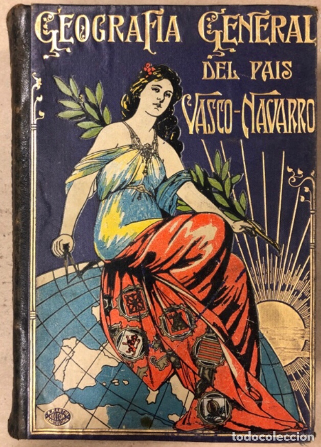 GEOGRAFÍA GENERAL DEL PAÍS VASCO-NAVARRO. TOMO 1: PROVINCIA DE GUIPÚZCOA POR SERAPIO MÚGICA (Libros Antiguos, Raros y Curiosos - Geografía y Viajes)