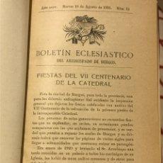 Libros antiguos: FIESTAS DEL SÉPTIMO CENTENARIO DE LA CATEDRAL DE BURGOS. Lote 208387226