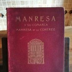 Libros antiguos: MANRESA Y SU COMARCA-MANRESA ET SA CONTRÉE 1929. Lote 208391135