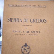 Libri antichi: AMEZUA G.DE MANUEL. SIERRA DE GREDOS. Lote 208525966