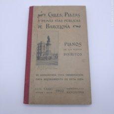 Livros antigos: CALLES PLAZAS Y DEMÁS VÍAS DE BARCELONA 1902. Lote 208679407