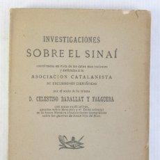 Libros antiguos: INVESTIGACIONES SOBRE EL SINAÍ-CELESTINO BARALLAT Y FALGUERA, IMPRENTA LA RENAIXENSA, BARCELONA 1881. Lote 208785400
