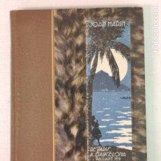 Libros antiguos: DE PARÍS A BARCELONA PASANT PER HONOLULU LLIBRERÍA CATALONIA 1929T. Lote 209034281