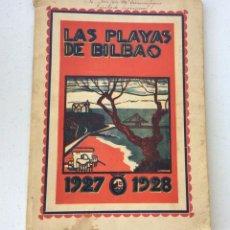 Libros antiguos: LAS PLAYAS DE BILBAO ,GUÍA DE BILBAO 1927-1928.ED. AGENCIA CASTRO DE PUBLICIDAD. Lote 209118341