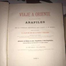 Libros antiguos: 1876 VIAGE A ORIENTE DE LA FRAGATA DE GUERRA ARAPILES. JUAN DE DIOS DE LA RADA Y DELGADO. BARCELONA. Lote 209225187