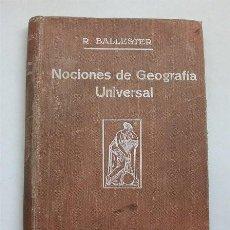 Libros antiguos: NOCIONES DE GEOGRAFÍA UNIVERSAL. TERCERA ED. BARCELONA, 1929. CON SELLO LIBRERÍA LA MARINA (CÁDIZ). Lote 209836152
