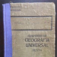 Libros antiguos: COMPENDIO DE GEOGRAFÍA UNIVERSAL PARTE 1ª - JUAN Y JOAQUÍN IZQUIERDO CROSELLES.. Lote 210031926