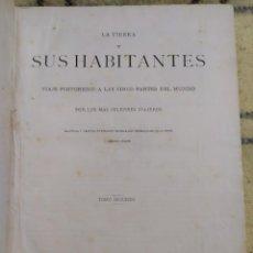 Libros antiguos: 1879. LA TIERRA Y SUS HABITANTES. MONTANER Y SIMÓN. GRABADOS.. Lote 210068658