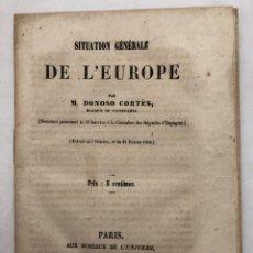 Libros antiguos: SITUATION GÉNÉRALE DE L'EUROPE - 1850. Lote 210370262