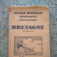 Libros antiguos: GUIA -- GUIDES MICHELIN REGIONAUX -- BRETAGNE -- 3ª EDITION -- 1929 / 1930 --. Lote 210380903