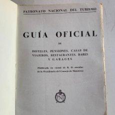 Libros antiguos: GUIA OFICIAL DE HOTELES , PENSIONES , CASAS DE VIAJEROS , RESTAURANTES , BARES Y GARAGES . 1929 .. Lote 210475656