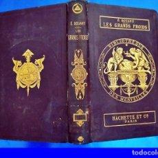 Libros antiguos: AÑO 1880: PRECIOSO LIBRO ILUSTRADO. LOS GRANDES FRÍOS. SIGLO XIX.. Lote 210599312